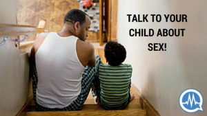 Read more about the article HOW TO TALK TO YOUR CHILD ABOUT SEX (AND WHY YOU SHOULD START NOW!)