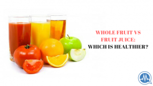 EATING WHOLE FRUIT VERSUS FRUIT JUICE: WHICH IS HEALTHIER AND BETTER?